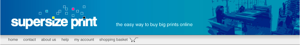 Supersize Print - the easy way to buy big prints online